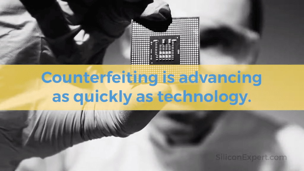 Counterfeit Semiconductors: The Risk is Real.